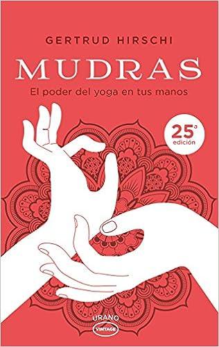 Mudras: El poder del yoga en tus manos (Vintage): Amazon.es ...