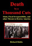 Death by a Thousand Cuts, Richard Hobbs, 0964778882