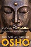 Discover the Buddha: 53 Meditations to Meet the Buddha Within