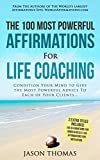 Affirmation | The 100 Most Powerful Affirmations For Life Coaching | 2 Amazing Affirmative Bonus Books Included for Mindfulness & Motivation: Condition Your Mind to Give the Most Powerful Advice offers