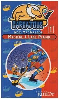 Mystère à Lake Placid par Roy MacGregor