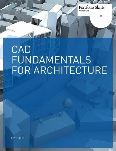 CAD Fundamentals for Architecture (Portfolio Skills Product Design)
