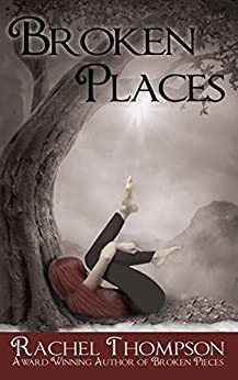 Broken Places: A Memoir of Abuse by [Thompson, Rachel]