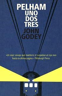 Pelham uno, dos, tres par John Godey
