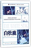 The White Stag (Chinese Edition)