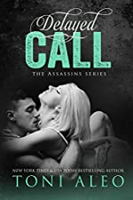 Delayed Call (Assassins Book 10)
