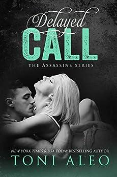 Delayed Call (Assassins Book 10) by [Aleo, Toni]