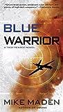 Blue Warrior (Troy Pearce Book 2)