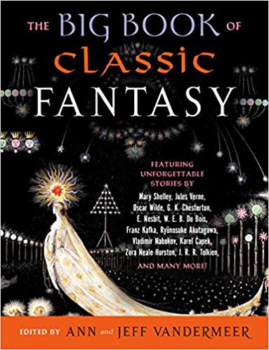 Amazon Fr The Big Book Of Classic Fantasy Ann Vandermeer