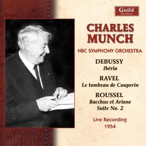 Debussy - Ibéria; Ravel - Tombeau de Couperin; Roussel - Bacchus et Ariadne - Suite No 2. Live recording, 1954. (2008-02-19)