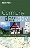 Frommer's Germany Day by Day, Donald Olson and George McDonald, 0470582529