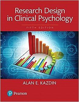 Amazon Research Design In Clinical Psychology Books A La Carte 5th Edition Kazdin Alan E Psychology Counseling