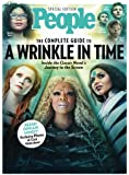 PEOPLE The Complete Guide to A Wrinkle in Time: Inside the Classic Novel's Journey to the Screen