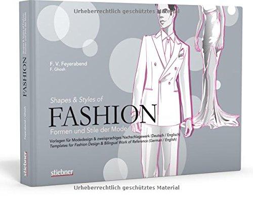 Fashion - Formen und Stile der Mode: Vorlagen für Modedesign ...