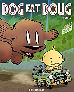 Dog eat Doug Volume 6: Stinky Park by [Anderson, Brian]