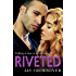 Riveted (Saints of Denver, Book 3)