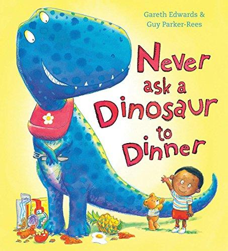 Dinners Dinosaur - Never Ask a Dinosaur to Dinner