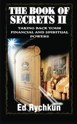 The Book Of Secrets: Taking Back Your Financial And Spiritual Powers pdf