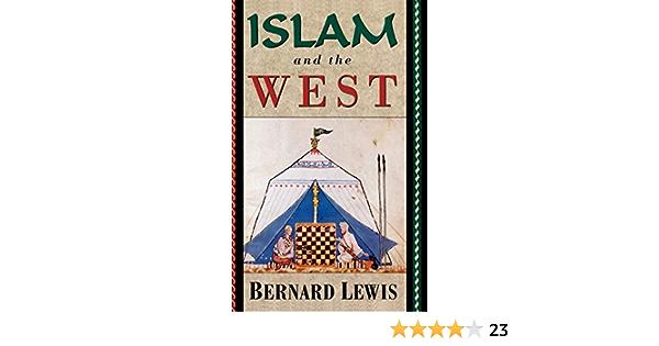 Islam and the West: Amazon.es: Lewis, Bernard: Libros en ...