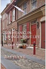 Ben Franklin: An Ingenious Life Paperback