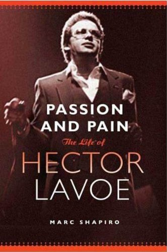 Passion and Pain: The Life of Hector Lavoe