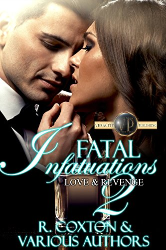 Fatal Infatuations2: Love &Revenge