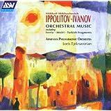 Ippolitov-Ivanov: Mtsiri; Armenian Rhapsody; Caucasian Sketches -Suite no.2