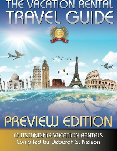 The Vacation Rental Travel Guide : Outstanding Vacation Rentals (0692282327 13643759) photo