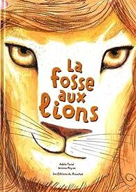 La Fosse aux lions par Adèle Tariel