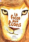 La Fosse aux lions par Tariel