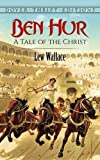 Ben-Hur: A Tale of the Christ (Dover Thrift Editions)