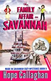 The Family Affair: A Made in Savannah Cozy Mystery (Made in Savannah Cozy Mysteries Series) (Volume 9) by  Hope Callaghan in stock, buy online here