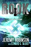 Front cover for the book Callsign: Rook by Jeremy Robinson