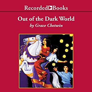 Out of the Dark World Audiobook