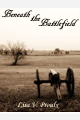 Beneath the Battlefield: A Civil War Ghost Story Kindle Edition