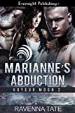 Marianne's Abduction (Voyeur Moon Book 3)