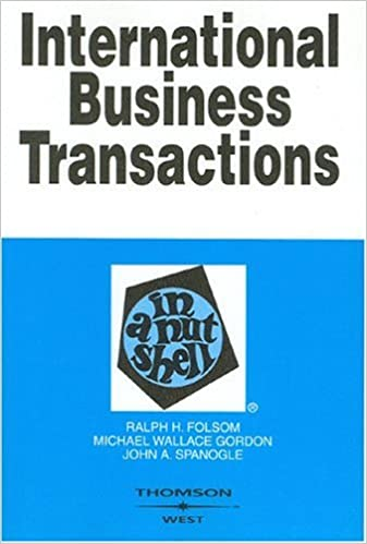 International Business Transactions in a Nutshell (In a Nutshell (West Publishing)) by Ralph Haughwout Folsom (2004-12-31)