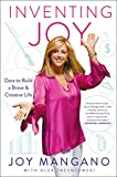 img - for Inventing Joy: Dare to Build a Brave & Creative Life book / textbook / text book