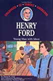 img - for Henry Ford: Young Man With Ideas (Childhood of Famous Americans) book / textbook / text book