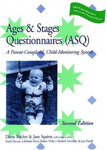 Ages & Stages Questionnaires, ASQ: A Parent-Completed Child-Monitoring System (Loose-leaf Questionnaire)