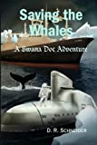 Saving The Whales: A Bwana Doc Adventure