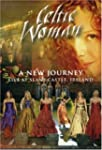 Celtic Woman: A New Journey Live at S...