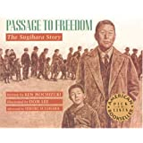 Passage to Freedom: The Sugihara Story (Rise and Shine)