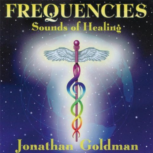 Frequencies Sounds of Healing by Various Artists