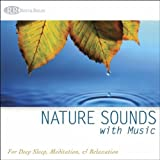 Nature Sounds with Music: for Deep Sleep, Meditation, & Relaxation, Music for Healing Music with Ocean Waves & Forest Sounds