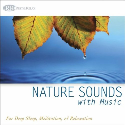 (Nature Sounds with Music: for Deep Sleep, Meditation, & Relaxation, Music for Healing Music with Ocean Waves & Forest)