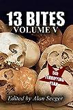 img - for 13 Bites Volume V (13 Bites Anthology Series) (Volume 5) book / textbook / text book