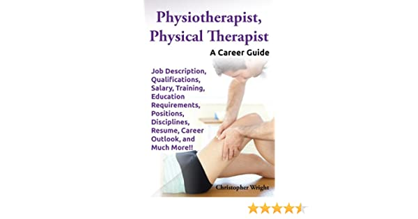 Physiotherapist Physical Therapist A Career Guide Job – Physical Therapy Job Description