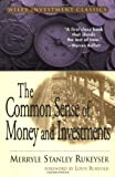 The Common Sense of Money and Investments, Merryle Stanley Rukeyser, 0471332127