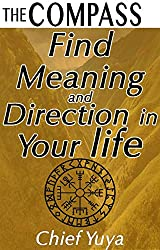 The Compass: Find Meaning and Direction in your Life